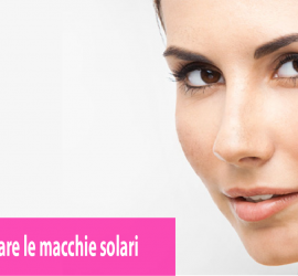 macchie solari al viso